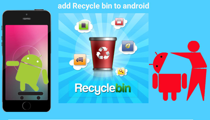 آموزش اضافه کردن Recycle Bin به اندروید