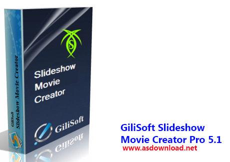 دانلود نرم افزار ساخت اسلاید شو با فرمت ویدئویی-GiliSoft Slideshow Movie Creator Pro 5.1