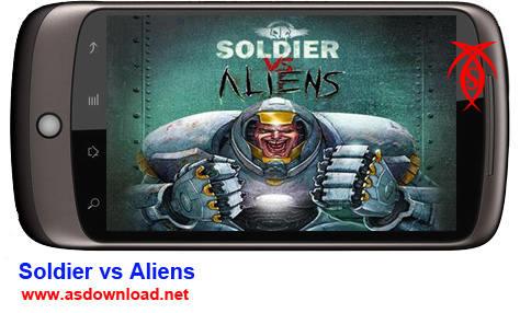 دانلود بازی جدید سرباز و بیگانگان برای آندروید Soldier vs Aliens