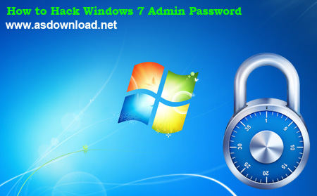 How to Hack Windows 7 Admin Password