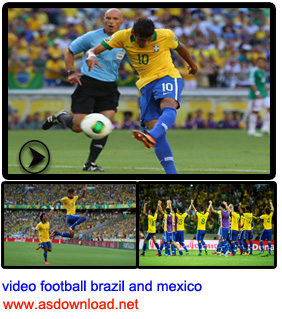 video football brazil and mexico