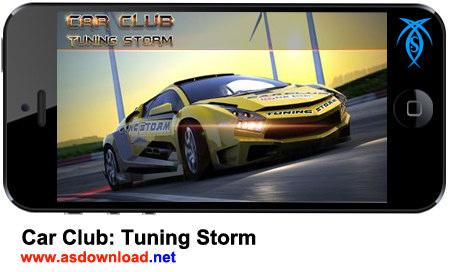 دانلود بازی رالی اتومبیل رانی برای آندروید Car Club:Tuning Storm + فایل دیتا