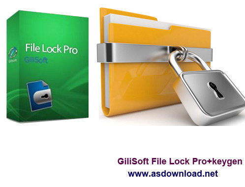 دانلود GiliSoft File Lock Pro v8.7.0+keygen - نرم افزار قفل گذاری بر روی فایل ها، درایوها و برنامه ها
