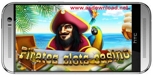 Pirates slots casino-دانلود بازی دزدان دریایی اسلات کازینو برای اندروید