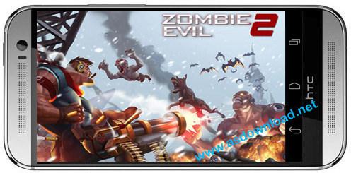 Zombie evil 2-بازی شورش زامبی برای اندروید