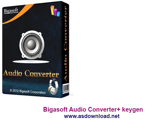 Bigasoft Audio Converter 4.5.0.5438 + keygen-نرم افزار تبدیل فرمت آهنگ ها