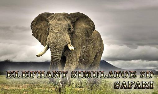 Elephant simulator 3D-بازی مدیریت فیل فراری برای اندروید