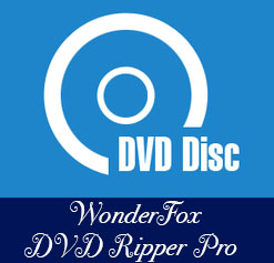 WonderFox DVD Ripper Pro 9.7 - نرم افزار ریپ کردن کردن DVD