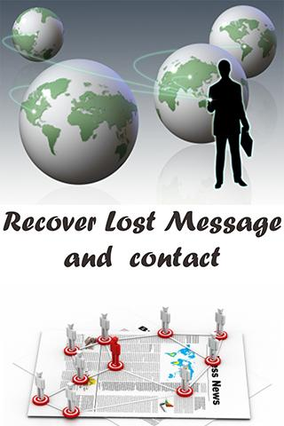 Recover Lost message & contact