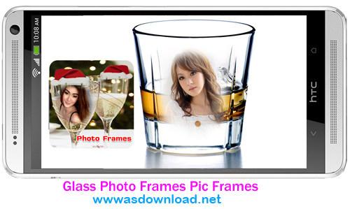 Glass Photo Frames Pic Frames - اپلیکیشن گذاشتن عکس روی لیوان