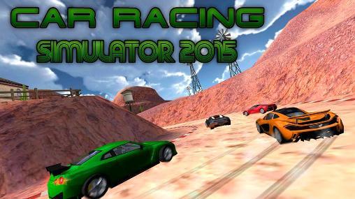 Car racing simulator 2015 - بازی مسابقه ماشین سواری اندروید