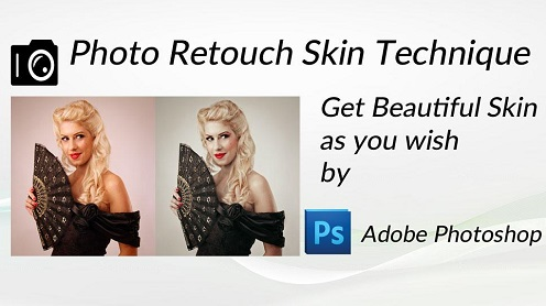 Photo Retouch Skin Technique