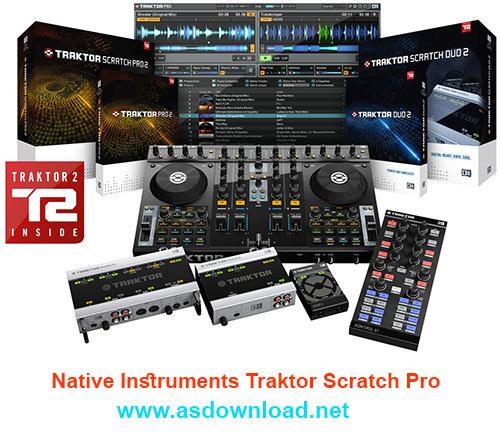 Native Instruments Traktor Scratch Pro 2.10.1.60 crack- نرم افزار دیجی و آهنگ سازی قدرتمند