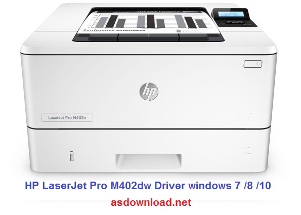 HP LaserJet Pro M402dw Driver windows 7 -8-10