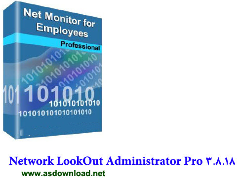Network LookOut Administrator Pro 3.8.18 -نرم افزار مدیریت شبکه