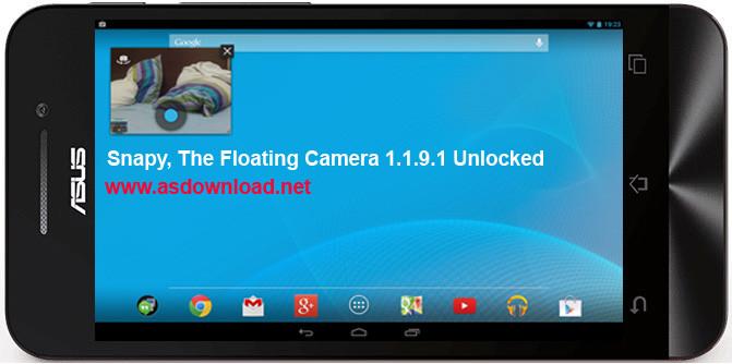 Snapy, The Floating Camera 1.1.9.1 Unlocked-نرم افزار اجرای سریع دوربین شناور برای شکار لحظه ها