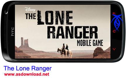 بازی جنگی رنجر تنها برای آندروید- The Lone Ranger