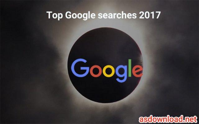 در سال 2017 چه واژه های بیشترین جست جوی گوگل را داشتند؟