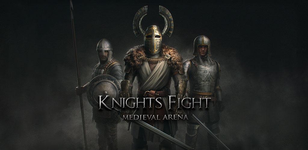 دانلود Knights Fight: Medieval Arena 1.0.20 - بازی اکشن و نبرد شمشیری شوالیه ها اندروید + مود + دیتا