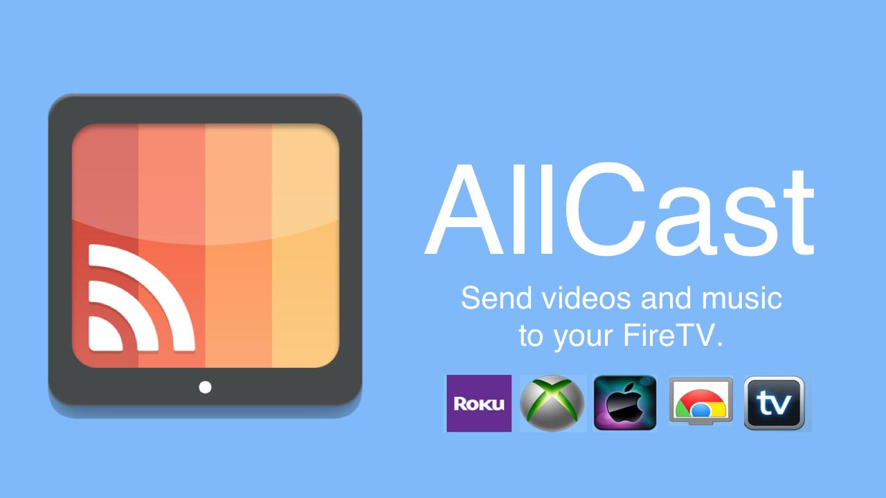 دانلود AllCast Premium برنامه اشتراک گذاری فایل ها بر روی تلویزیون اندروید
