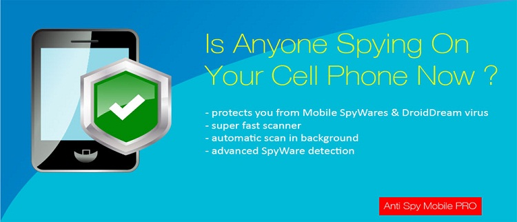 دانلود Anti Spy Mobile PRO اپلیکیشن ضد جاسوسی مخصوص اندروید