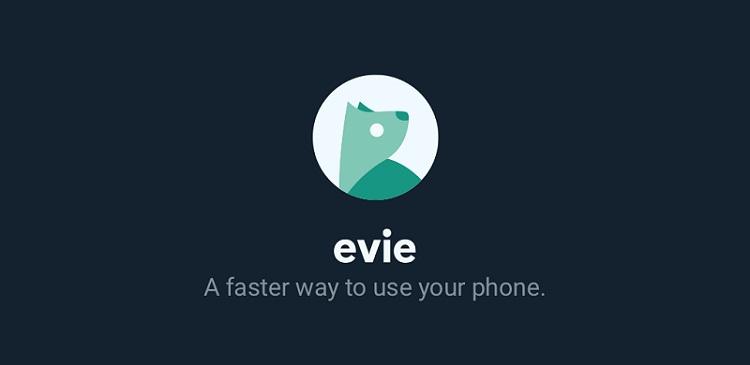 Evie Launcher