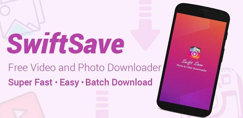 دانلود SwiftSave - Downloader for Instagram Full نرم افزار دانلود فیلم و عکس ازاینستاگرام مخصوص اندروید