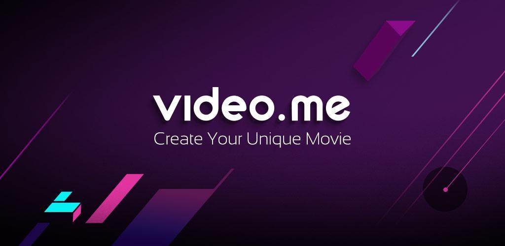 دانلود Video.me – Video Editor, Video Maker, Effects برنامه جالب ویرایش و ساخت ویدئو اندروید
