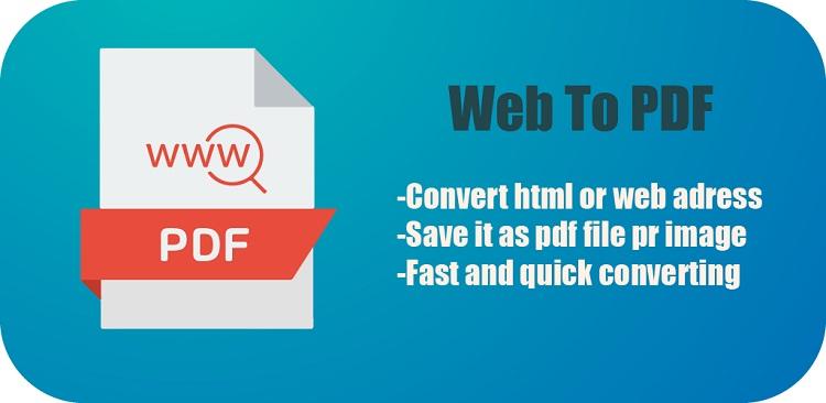 دانلود Webpage to PDF – Web to PDF converter – URL to PDF برنامه مرورگر تبدیل صفحات وب به فایل های PDF اندروید!