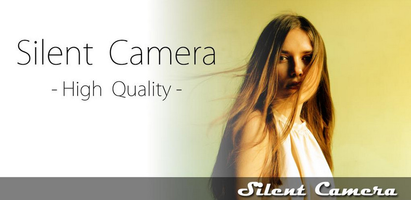 دانلود Silent Camera [High Quality] - برنامه دوربین بی صدا برای اندروید