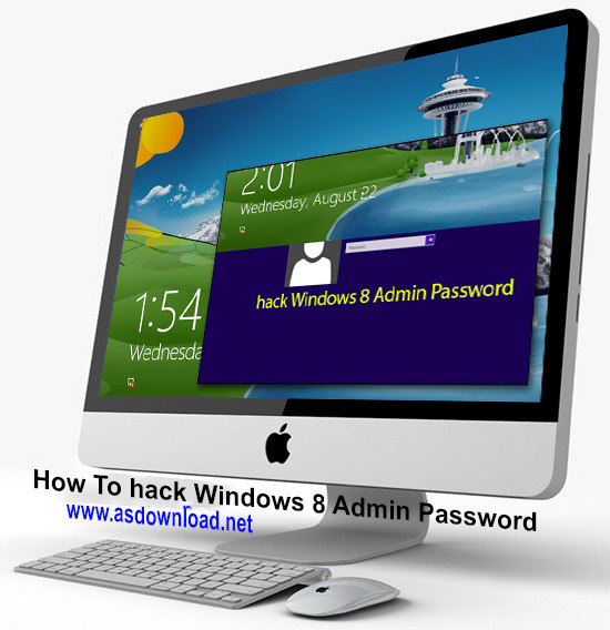 How To hack Windows 8 Admin Password
