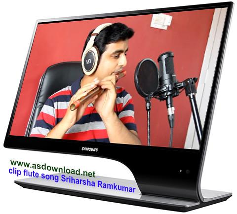 clip flute song Sriharsha Ramkumar
